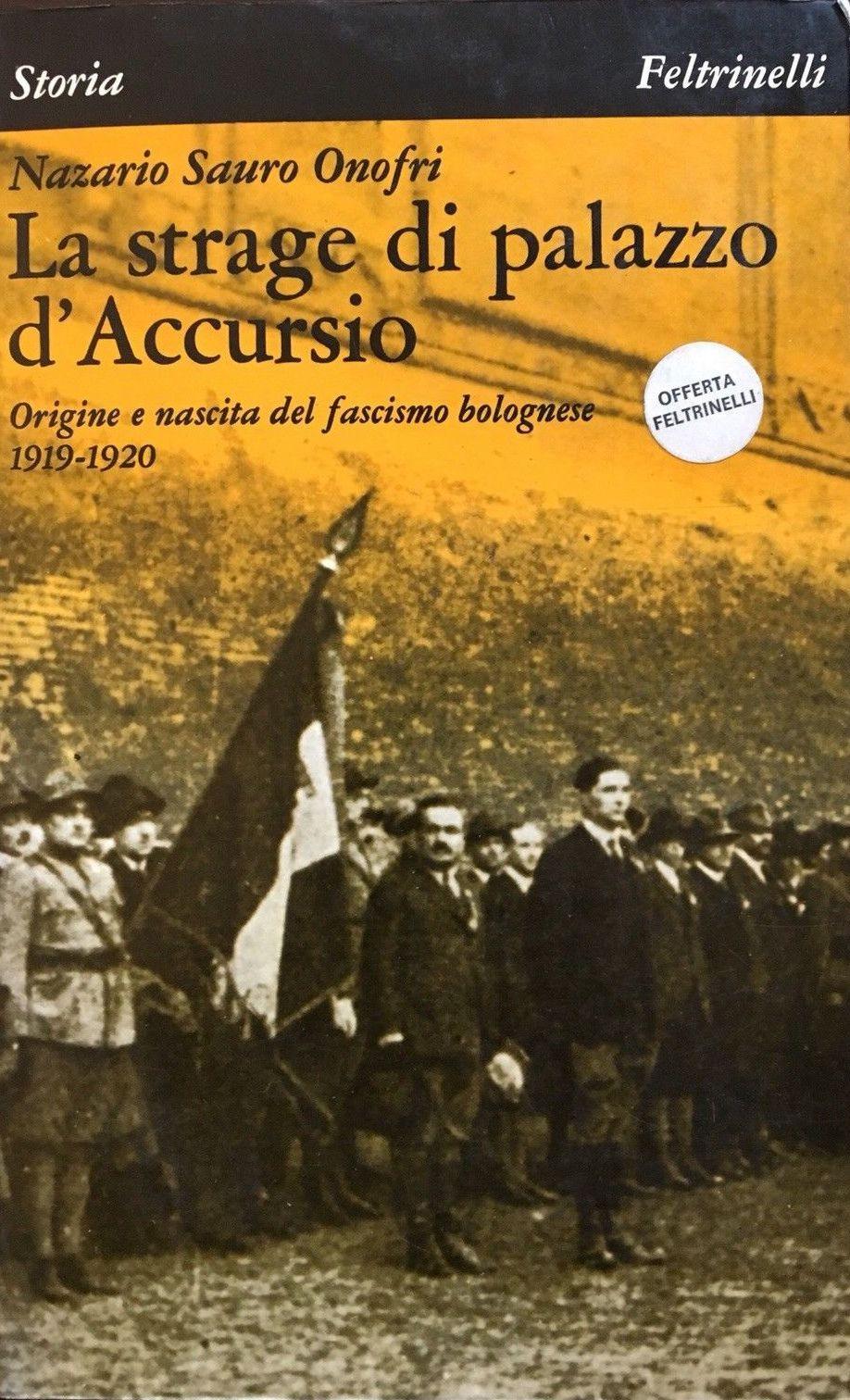 """…su eBay c'è """"La strage di Palazzo d'Accursio"""" di Nazario Sauro Onofri"""