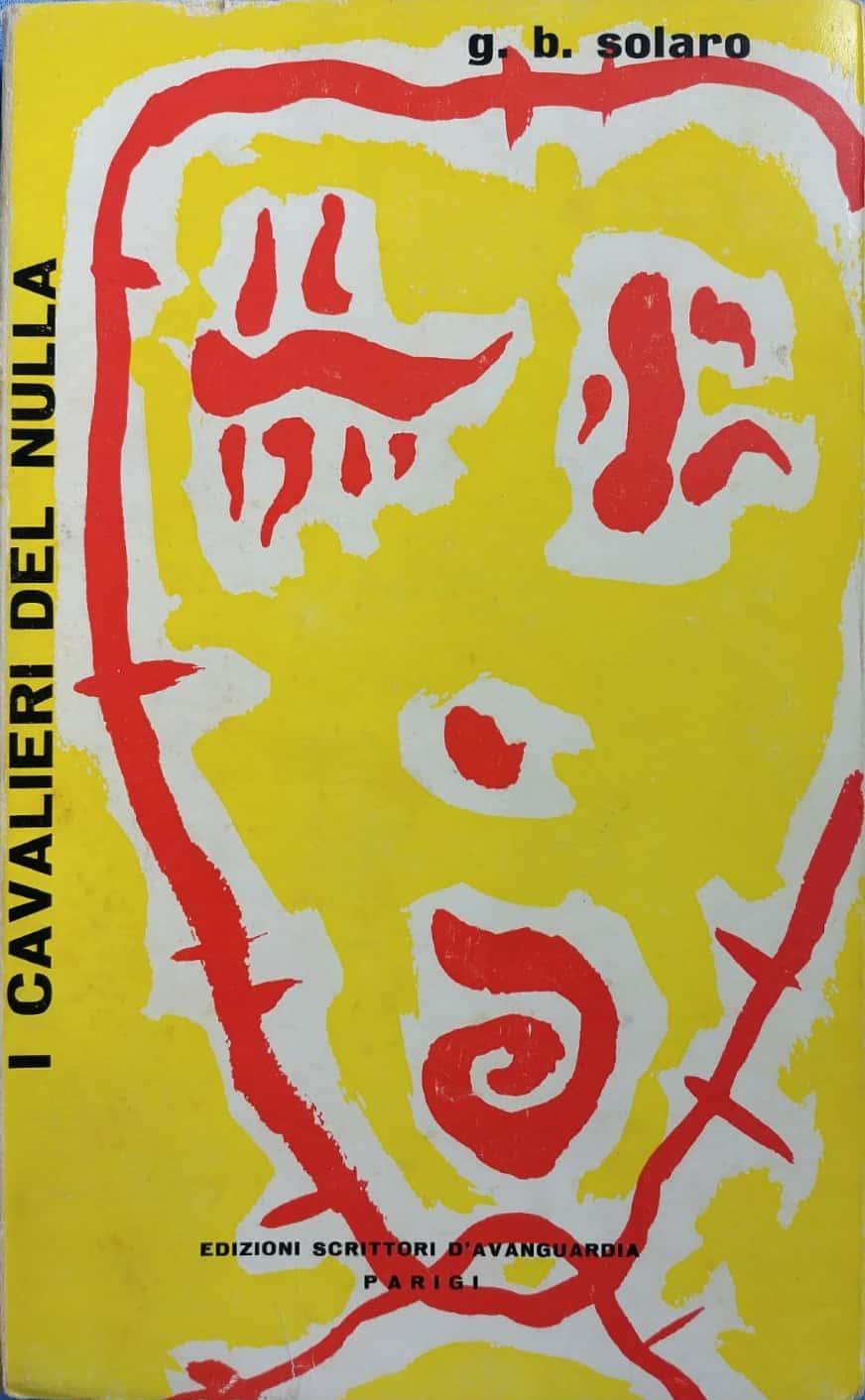 """L'introvabile """"I cavalieri del nulla"""", di Giovanni Bruno Solaro"""