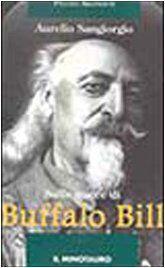 """""""Sulle tracce di Buffalo Bill"""" di Aurelio Sangiorgio in bancarella"""