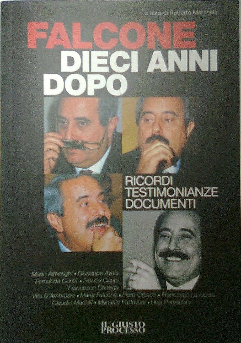 """…su Amazon c'è """"Falcone dieci anni dopo"""" a cura di Roberto Martinelli"""