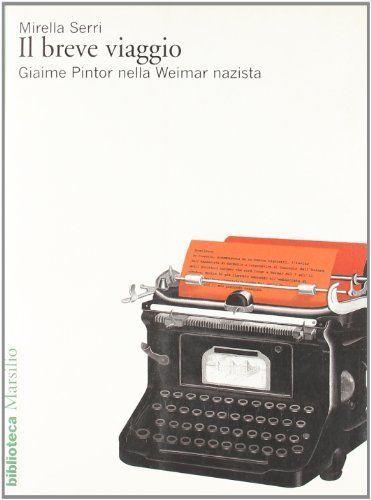 """""""Il breve viaggio – Giaime Pintor nella Weimar nazista"""" al mercatino"""