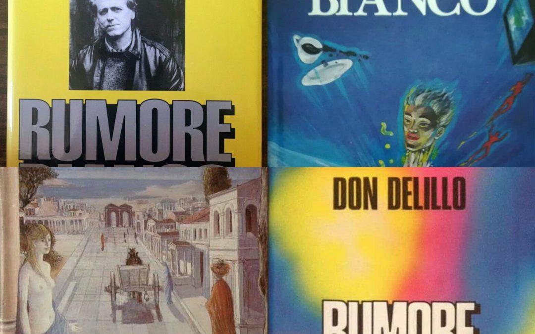 """""""Rumore bianco"""" di Don DeLillo, a caccia della vera prima edizione!"""