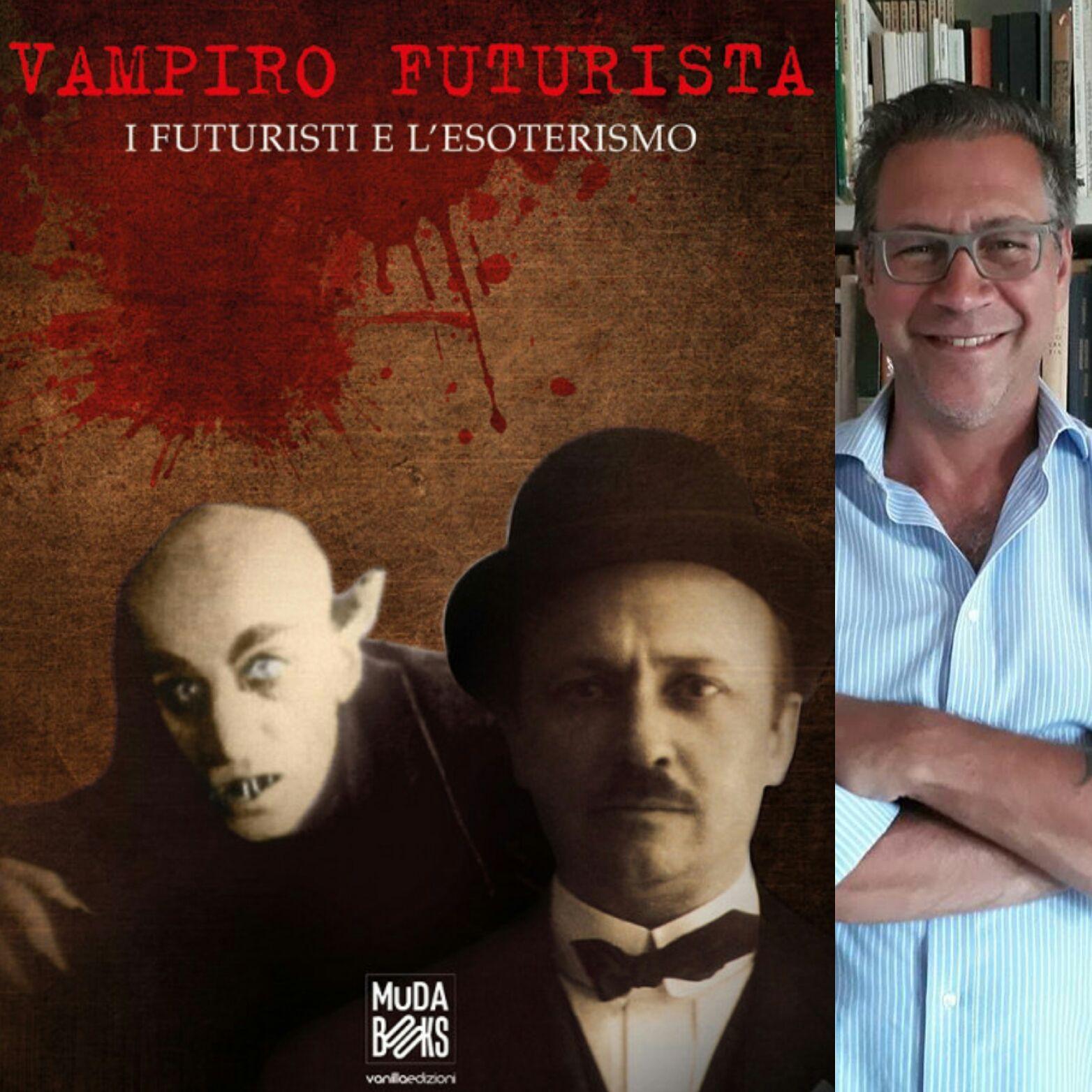 """Riflettori su: """"Vampiro Futurista"""" di Guido Andrea Pautasso"""