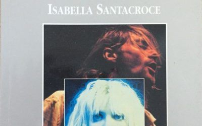 Isabella Santacroce e il libro maledetto di Kurt Cobain & Courtney Love