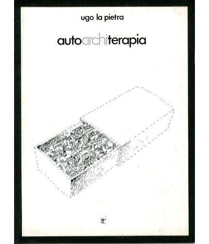 """…su Amazon c'è il misterioso """"Autoarchiterapia"""" di Ugo La Pietra"""