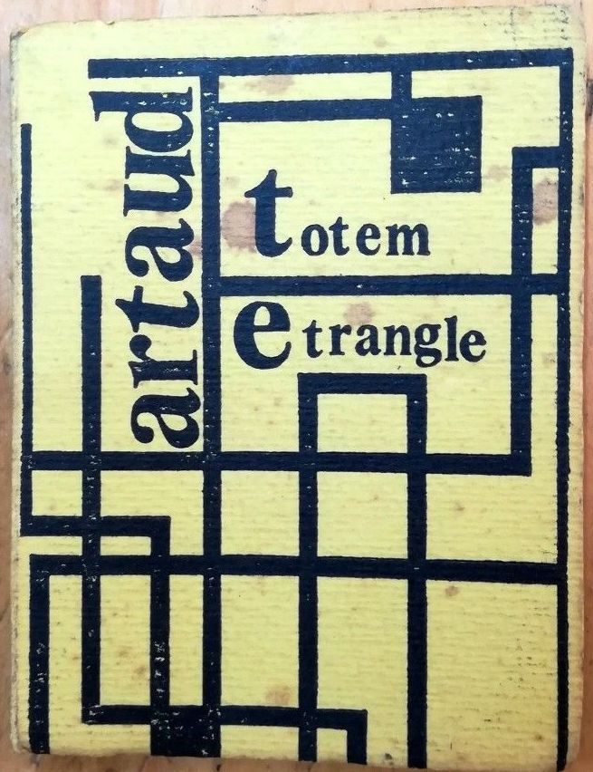 "…su eBay c'è il raro ""Totem Etrangle"" di Antonin Artaud"