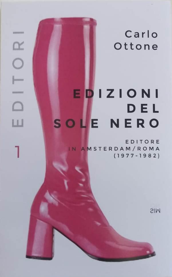 """""""Edizioni del sole nero"""" di Carlo Ottone in uscita alla Fiera di Fontanellato"""