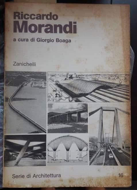 Il libro sull'Architetto Riccardo Morandi con il suo Ponte di Genova in copertina