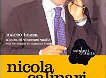 """""""Nicola Calipari: ucciso dal fuoco amico"""" di Marco Bozza al mercatino"""