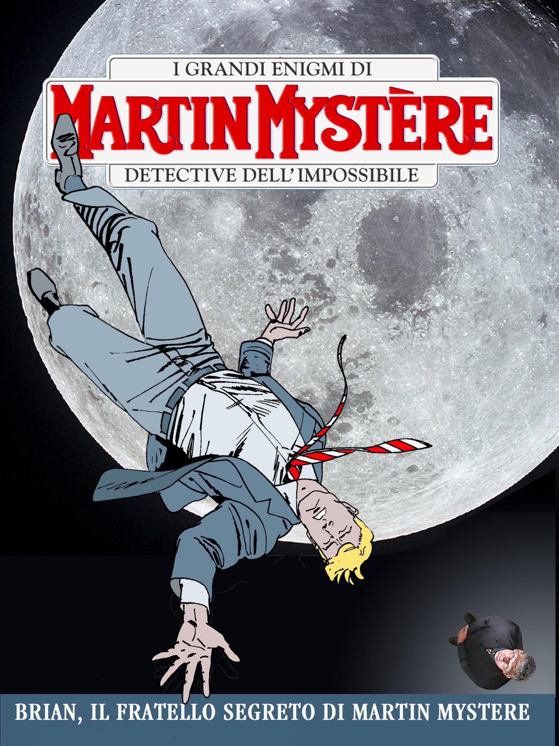 """Trovate copie di """"Brian il fratello segreto di Martin Mystère"""" di Alfredo Castelli"""