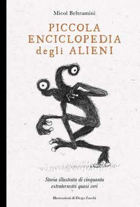 """""""Piccola enciclopedia degli alieni"""" di Micol Beltramini in libreria"""