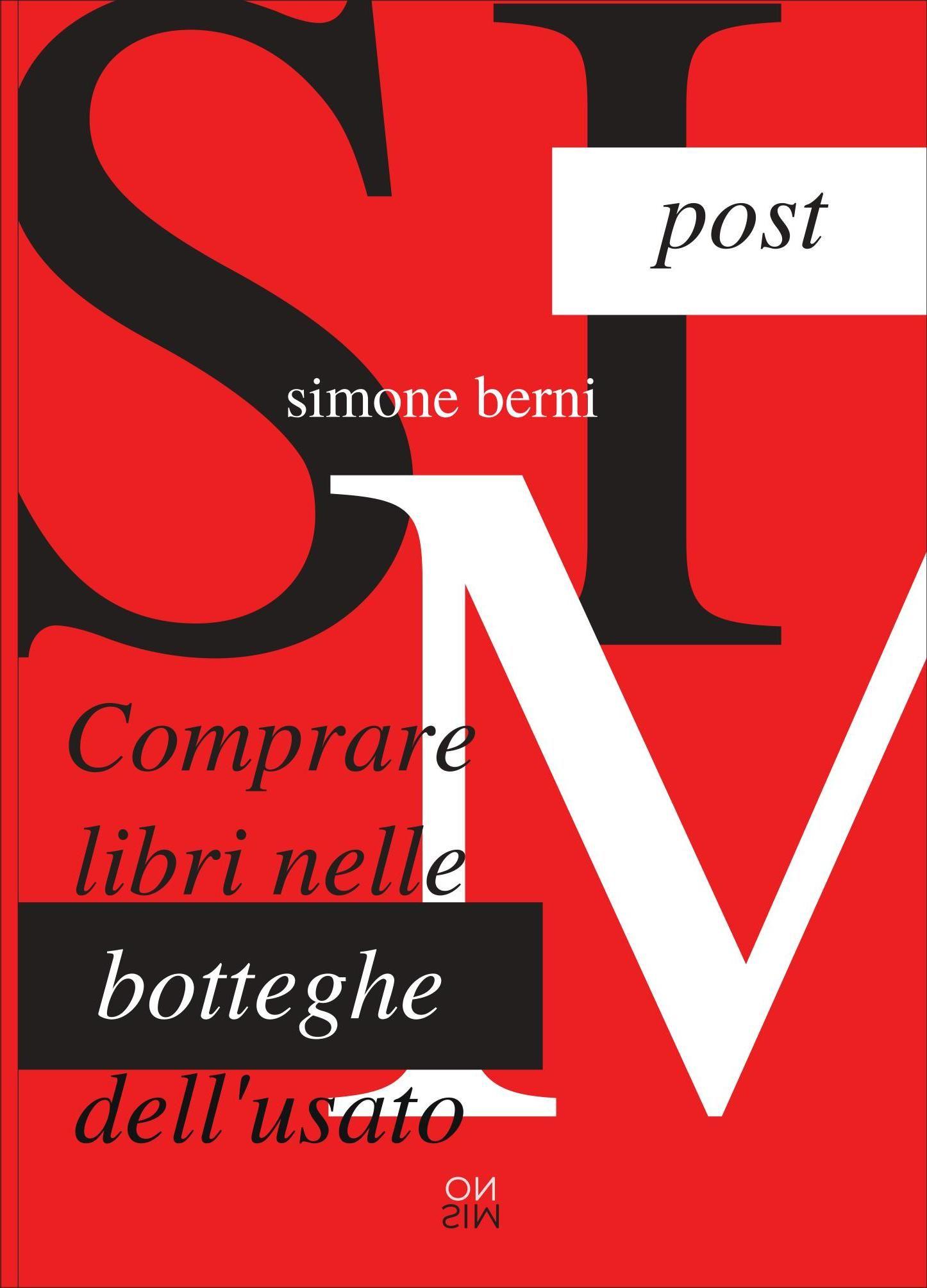 COMPRARE LIBRI NELLE BOTTEGHE DELL'USATO, di Simone Berni
