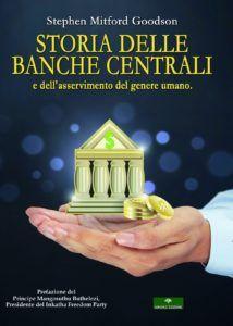 """In uscita """"Storia delle banche centrali"""" di Stephen Goodson"""