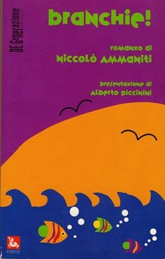 "…su eBay c'è ""Branchie"" (1° ed.) di Niccolò Ammaniti"