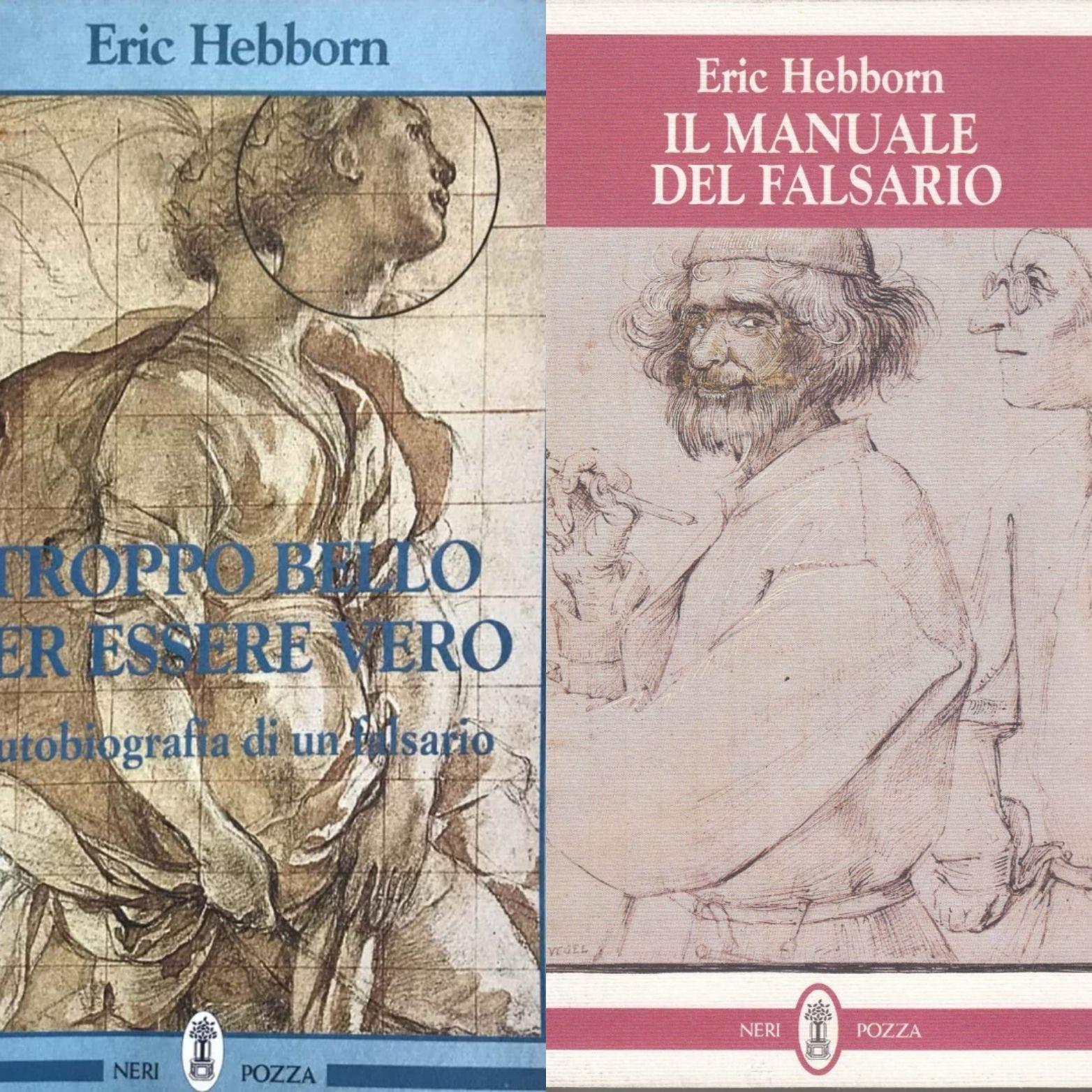 Una leggenda per i comprovenditori: Eric Hebborn e i suoi due manuali