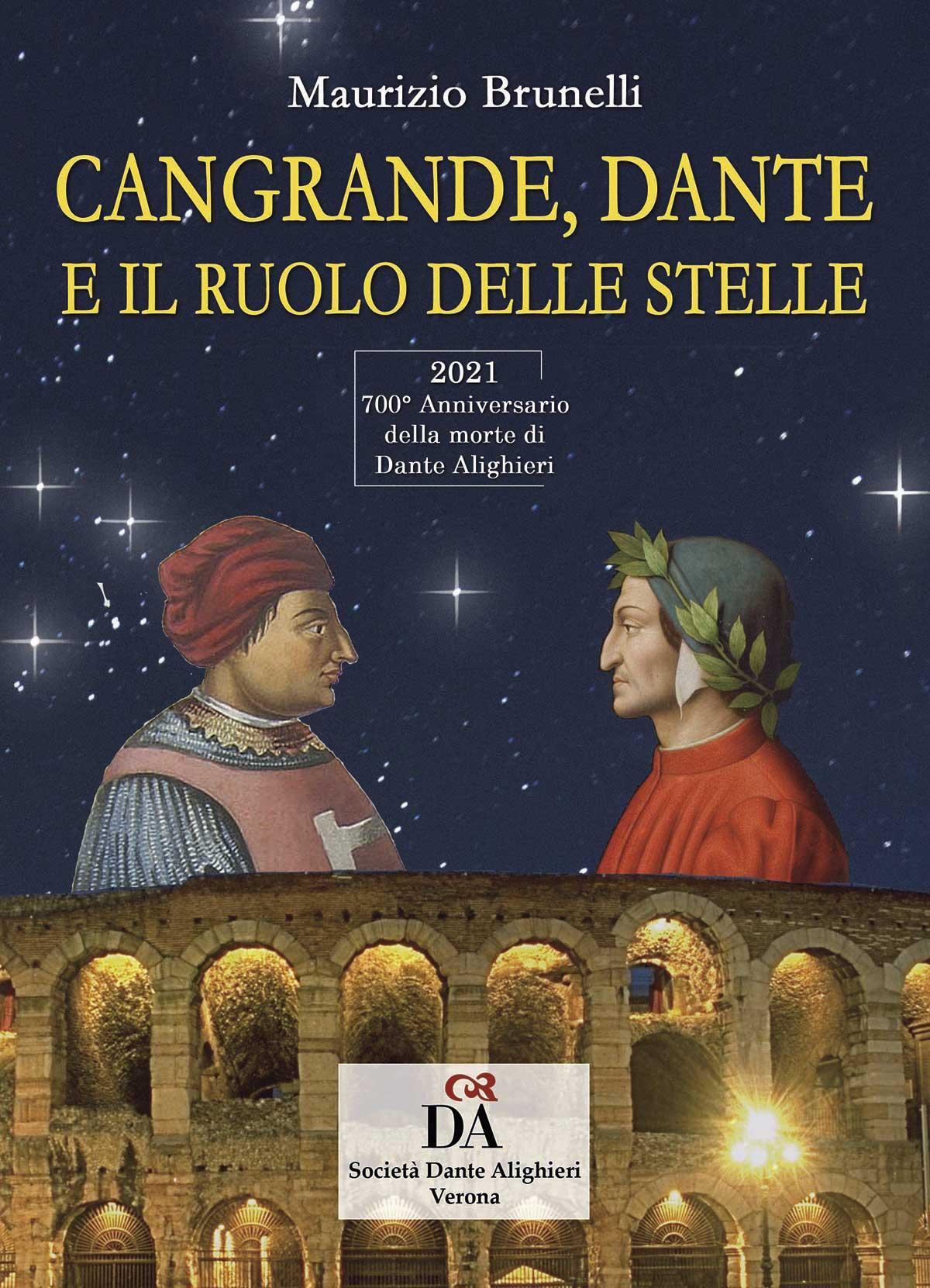 """""""Cangrande, Dante e il ruolo delle stelle"""" di Maurizio Brunelli"""
