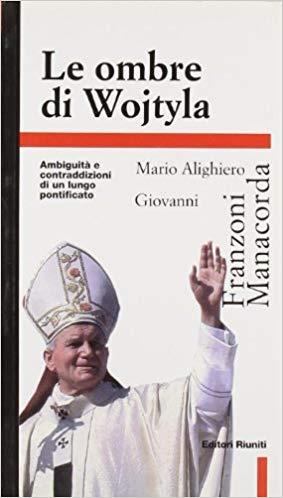 """""""Le ombre di Wojtyla"""" di Manacorda e Franzoni in bancarella"""