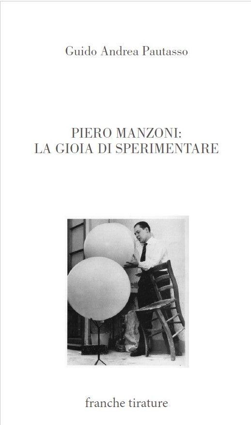 Tutti a Cremona il 31 Marzo per incontrare Piero Manzoni!