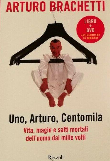 """…su eBay c'è """"Uno, Arturo, centomila"""" di Arturo Brachetti"""