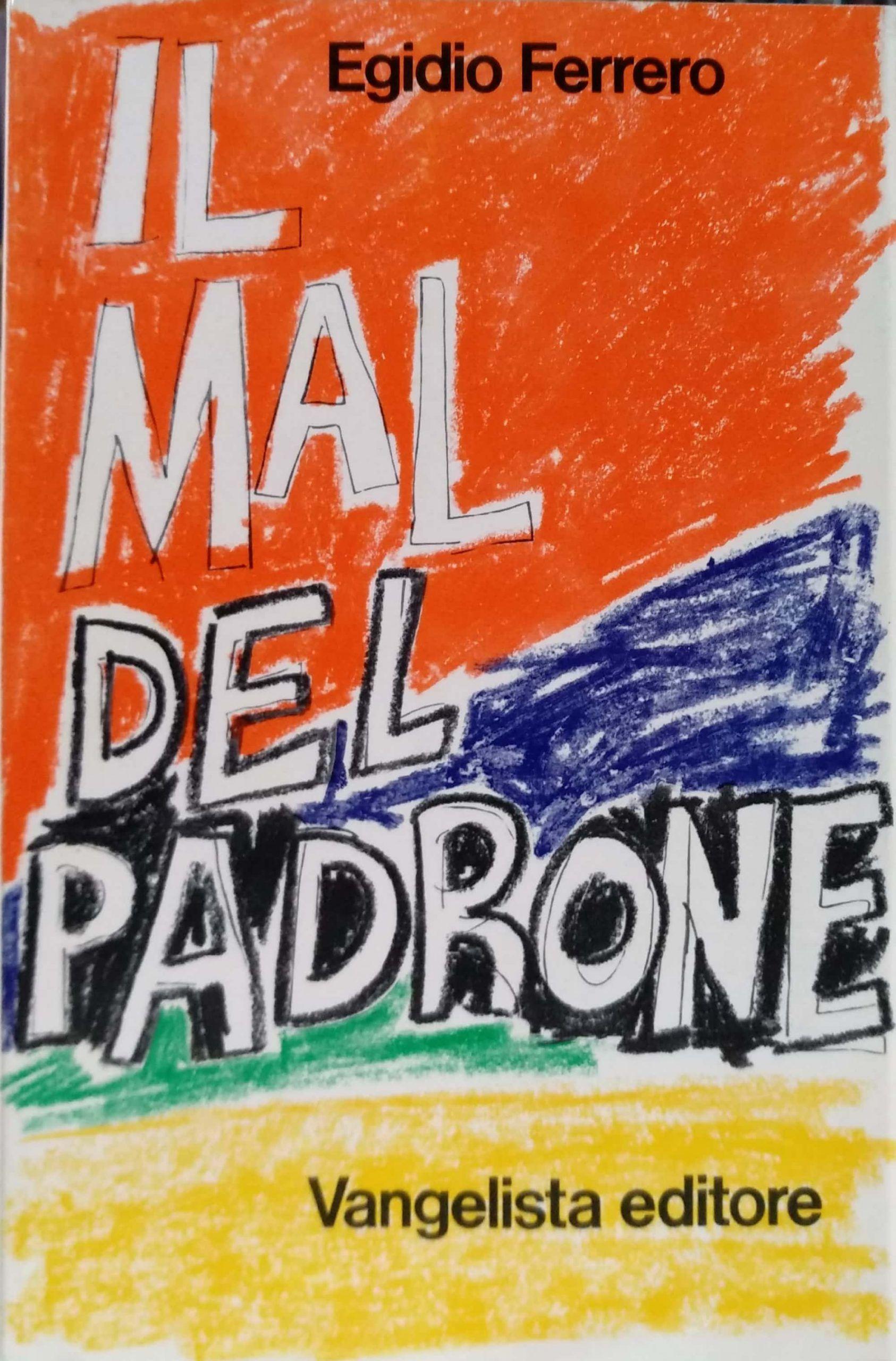 Egidio Ferrero, uno scrittore scomparso, dimenticato, sottovalutato!