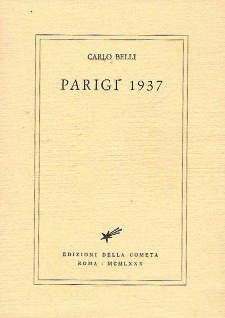 """Parigi 1937"" di Carlo Belli in bancarella"