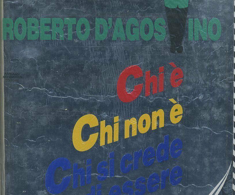 """""""Chi è chi non è chi si crede di essere"""" di Roberto D'Agostino al mercatino"""