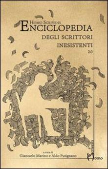 """""""Enciclopedia degli scrittori inesistenti"""" di Marino e Putignano!"""