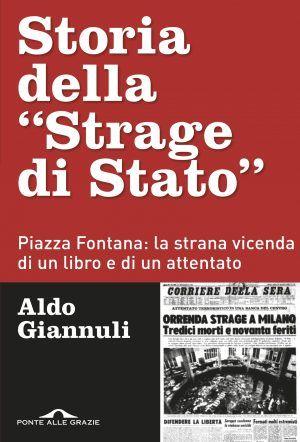 """""""Storia della strage di Stato"""" di Aldo Giannuli"""