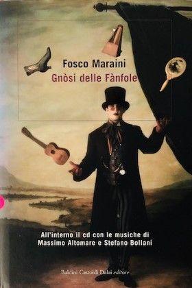 """""""Gnòsi delle Fànfole"""" di Fosco Maraini: i collezionisti fanno pazzie per questo libro!"""