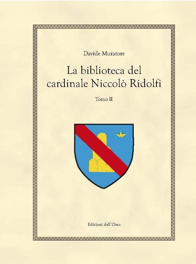 """""""La biblioteca del cardinale Niccolò Ridolfi"""" di Davide Muratore al mercatino"""
