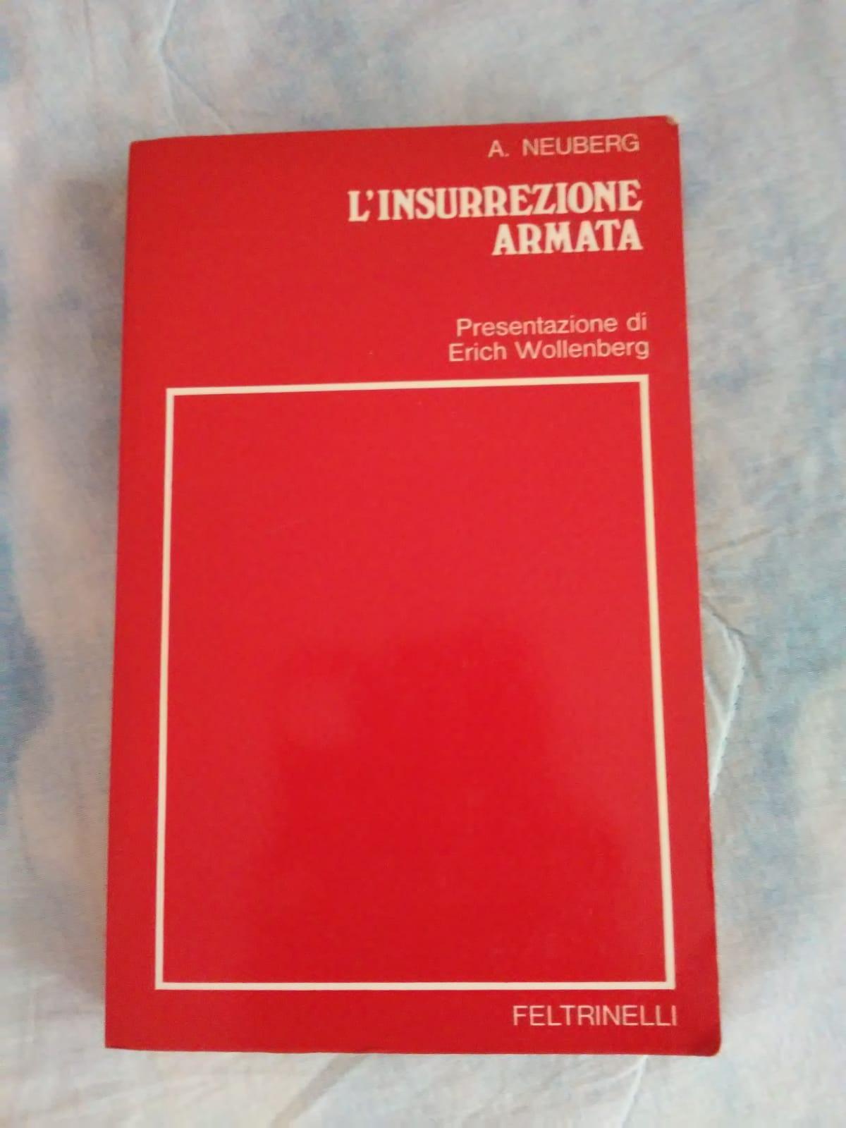 """""""L'insurrezione armata"""" di A. Neuberg in bancarella"""