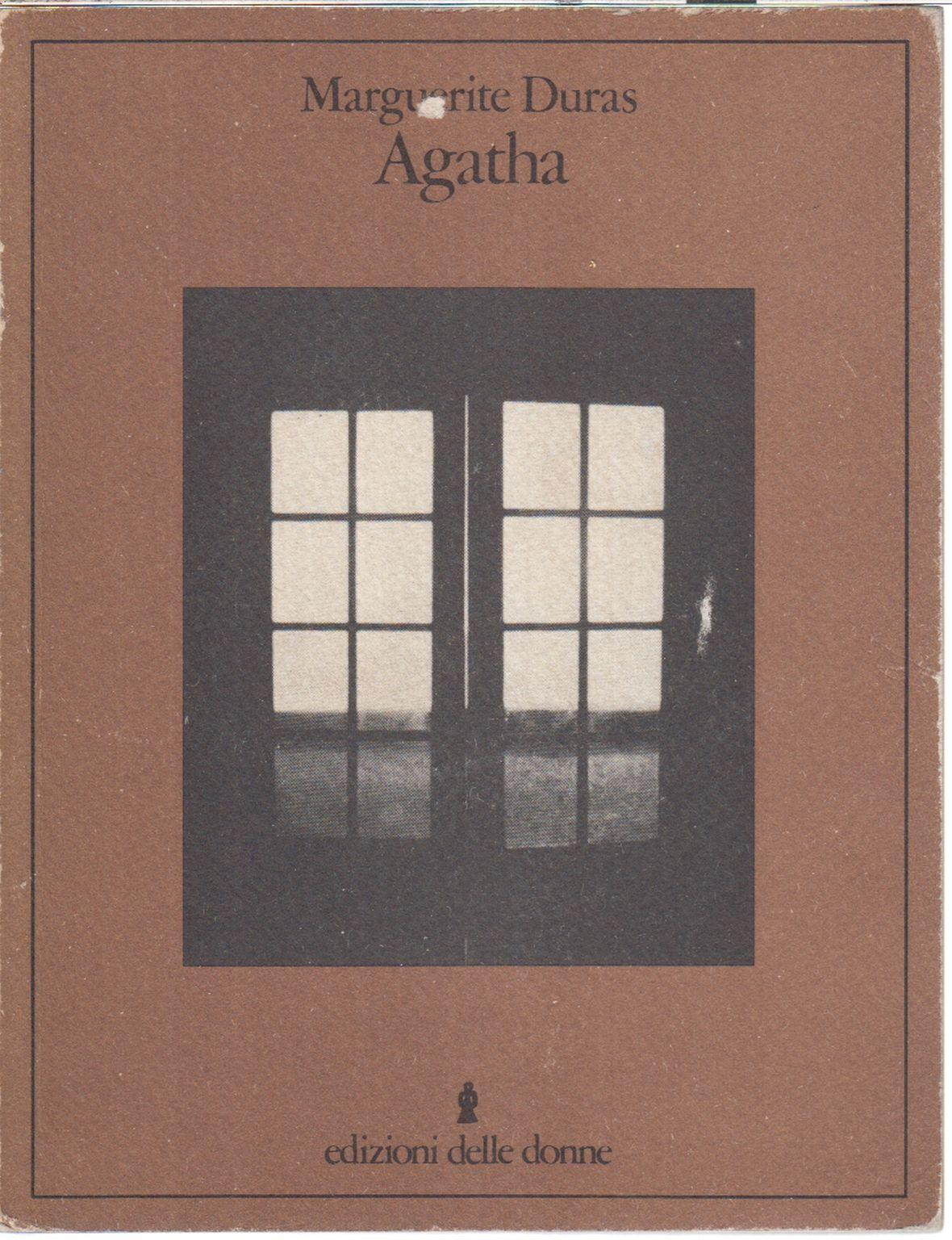 """""""Agatha"""" di Marguerite Duras in prima edizione italiana!"""