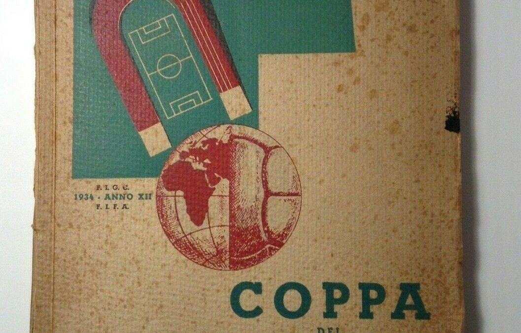 """Bel colpo su eBay: venduto """"Coppa del mondo"""" cronistoria dei mondiali di calcio del 1934"""
