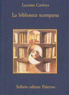 """""""La Biblioteca scomparsa"""" di Luciano Canfora al mercatino"""