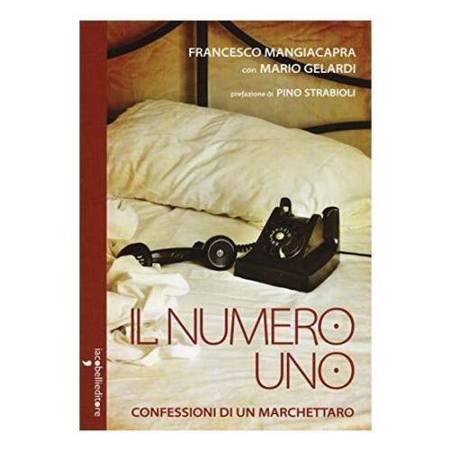 """L'autobiografia di un gigolò gay, """"Il numero uno"""" di Francesco Mangiacapra"""