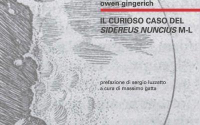"""Esce per Biblohaus """"Il curioso caso del Sidereus Nuncius M-L"""" di Owen Gingerich"""