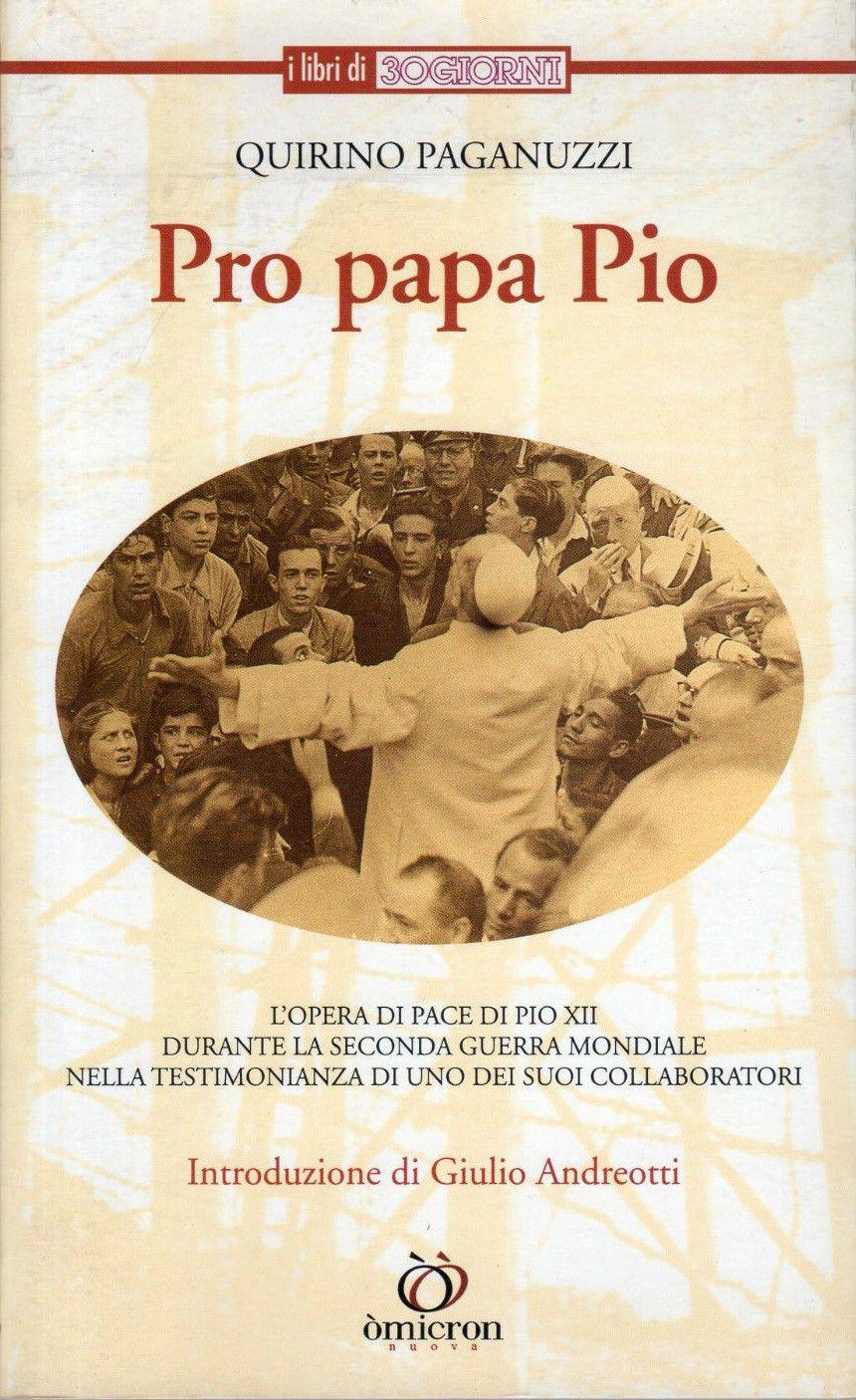 """""""Pro papa Pio"""" di Quirino Paganuzzi in bancarella"""