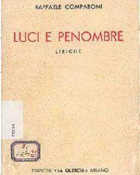 """""""Luci e penombre"""" di Raffaele Comparoni: ma allora esiste!"""