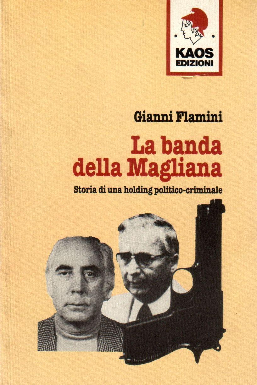 """""""La Banda della Magliana"""" di Gianni Flamini in offerta al mercatino"""