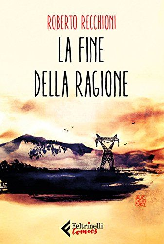 """""""La fine della ragione"""" di Roberto Recchioni al mercatino"""