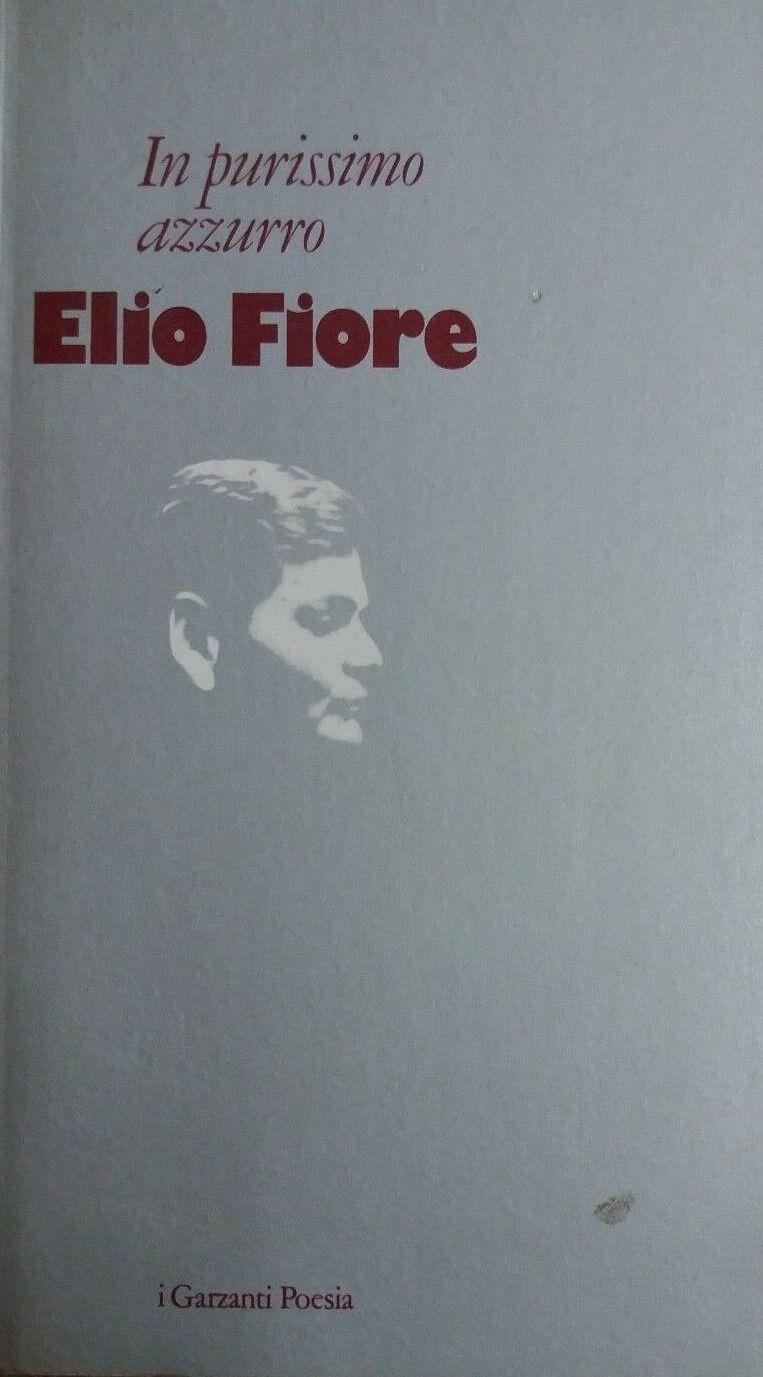 """""""Io purissimo azzurro"""" di Elio Fiore (con dedica) in bancarella"""
