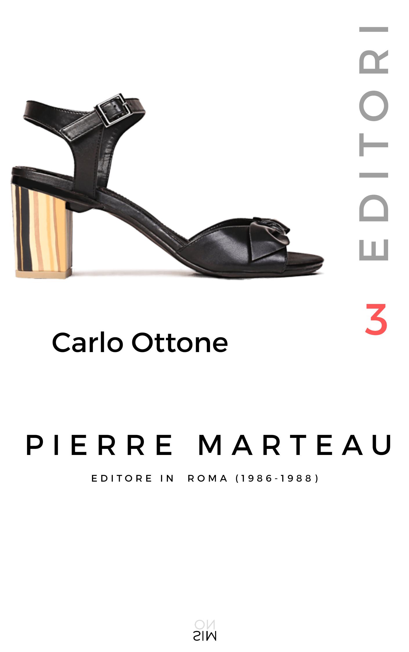 PIERRE MARTEAU: editore in Roma (1986-1988), di Carlo Ottone
