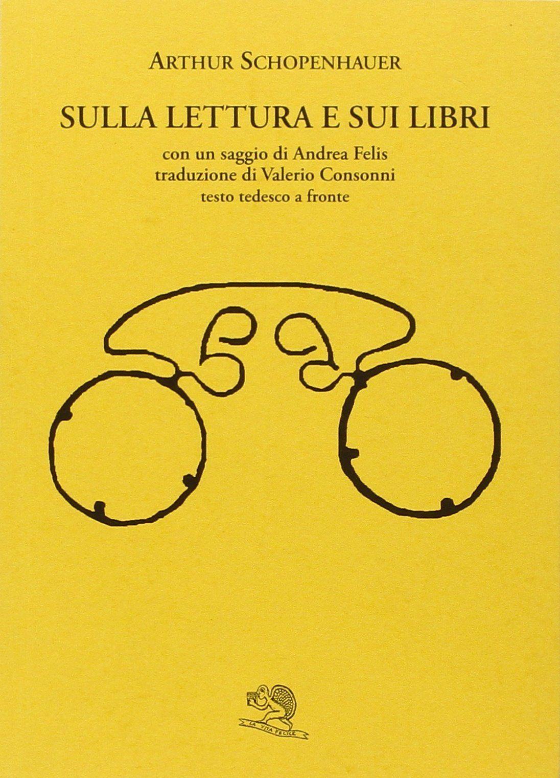 """""""Sulla lettura e sui libri"""" di Arthur Schopenhauer al mercatino"""
