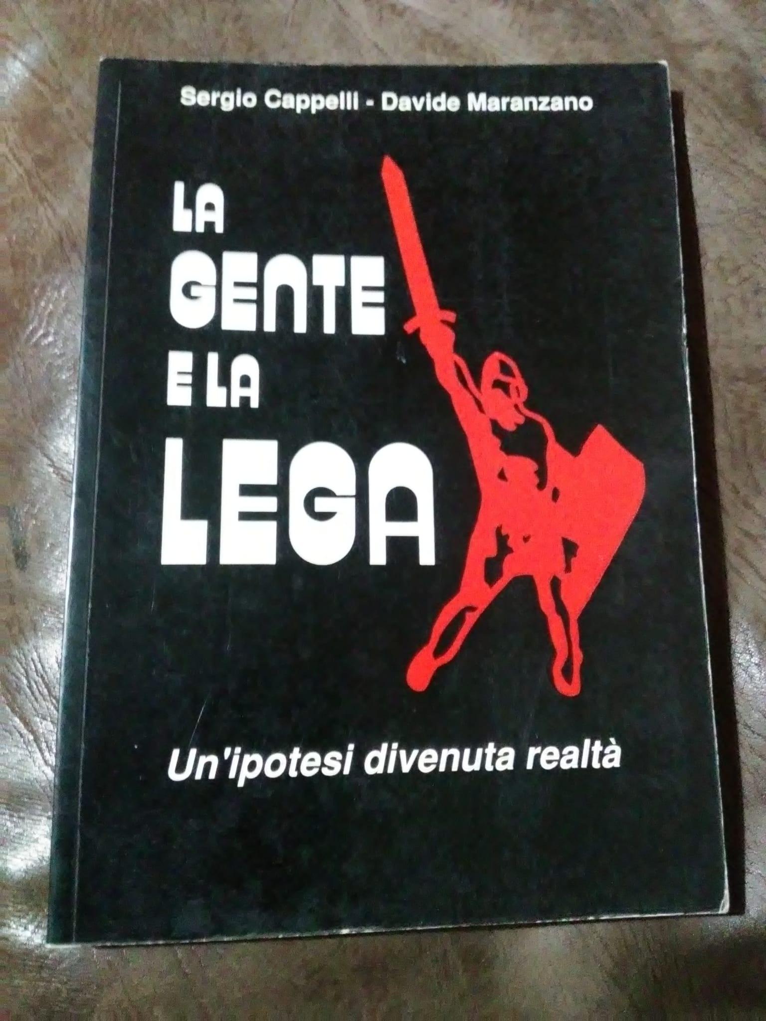 """""""La gente e la Lega"""" di Cappelli & Maranzano in bancarella"""