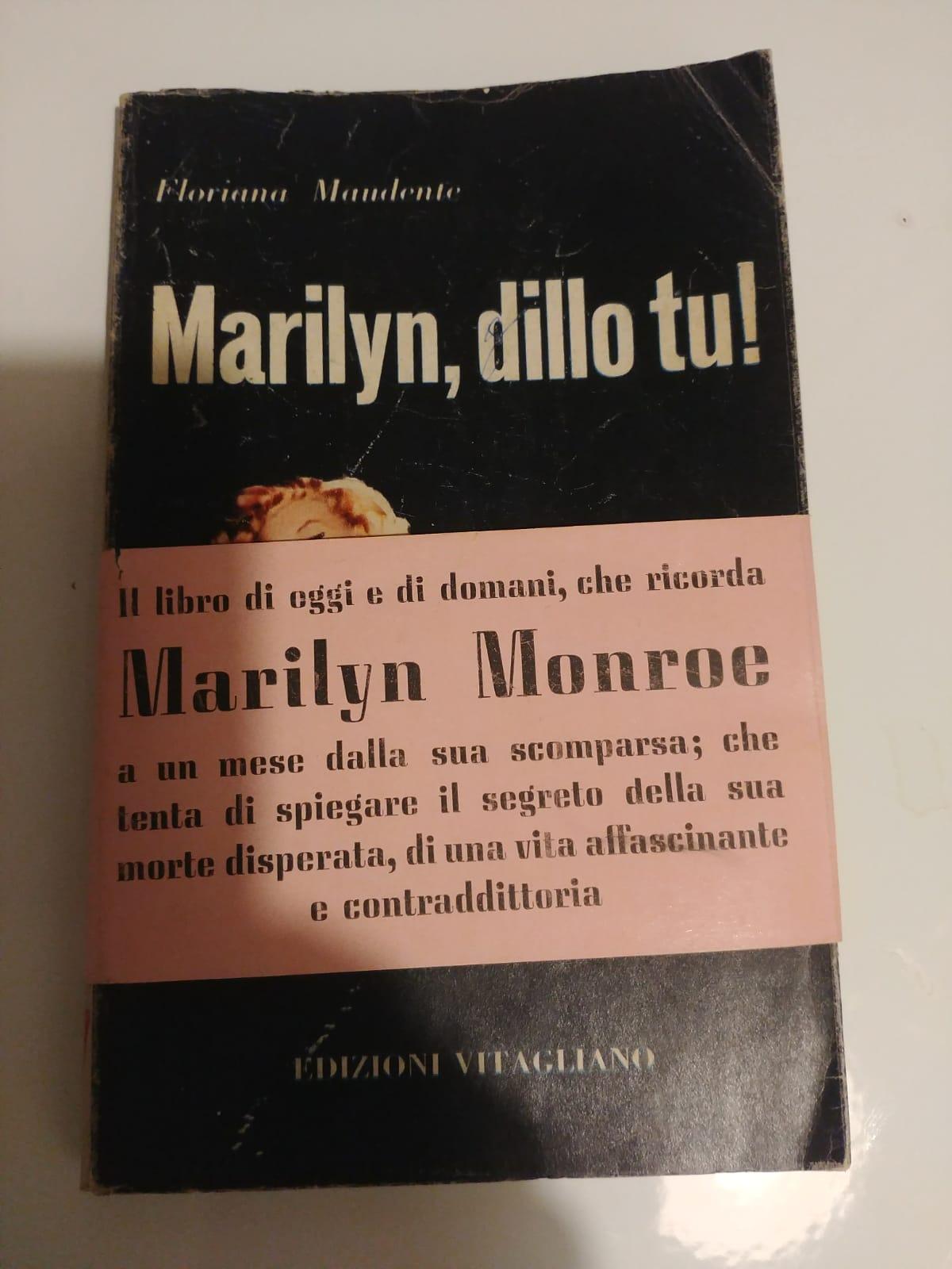 """Trovata una copia del rarissimo """"Marilyn, dillo tu"""" di Floriana Maudente: il primo libro sulla fine della grande diva"""
