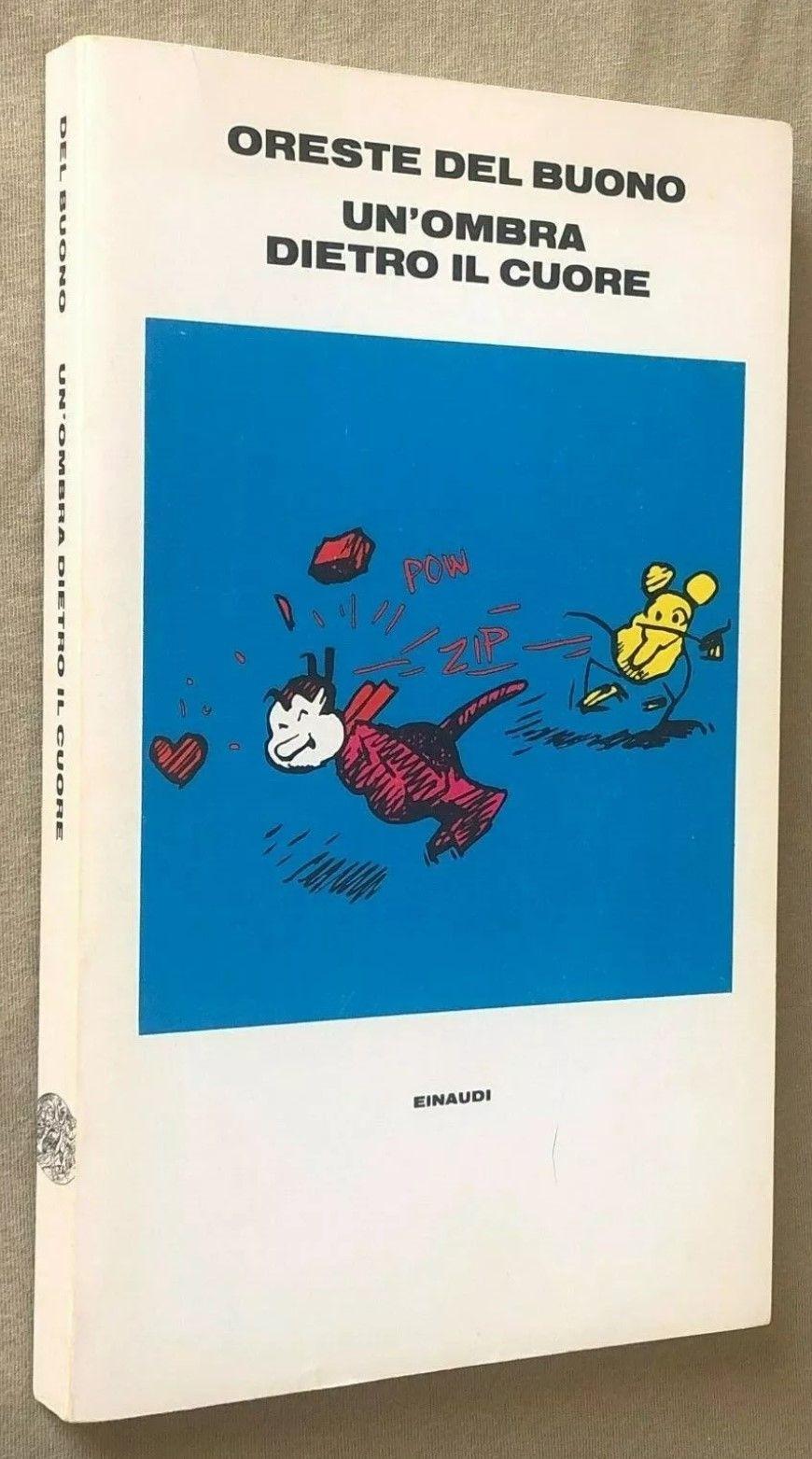 """""""Un'ombra dietro il cuore"""" di Oreste Del Buono: una copia compare e subito scompare!"""