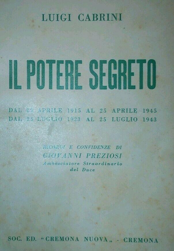 """""""Il potere segreto"""" un libro scomparso di Luigi Cabrini"""