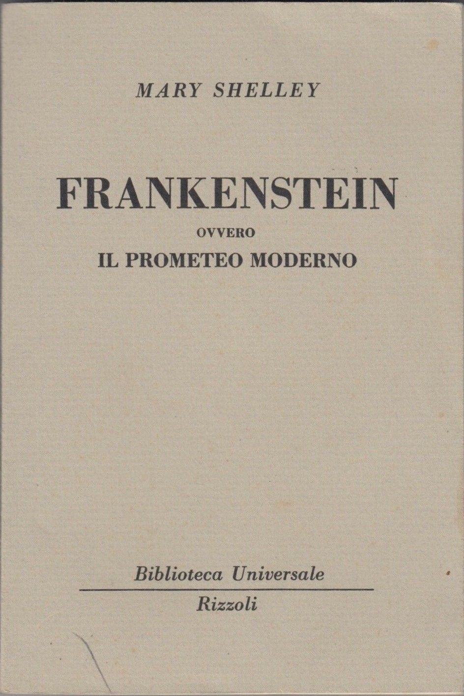 "La seconda edizione italiana (1952) del ""Frankenstein"" di Mary Shelley a 8 €"