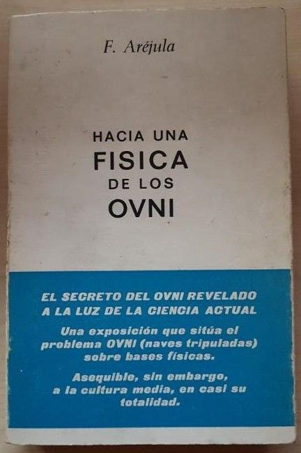 """su eBay """"Hacia una Fisica de los Ovni"""" di Francisco Aréjula: raro libro sugli UFO"""