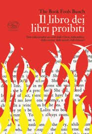 """Il libro dei libri proibiti"" di The Book Fools Bunch in libreria"